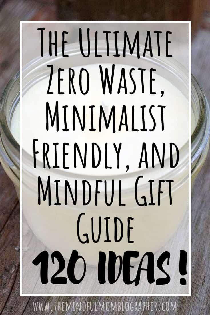 ClutterFree & Zero Waste Gift Ideas   The Mindful Mom Blographer is part of Zero waste gifts - Minimalist gift ideas, zero waste gift ideas, mindful gift ideas, and clutterfree gift ideas for any holiday, event and season