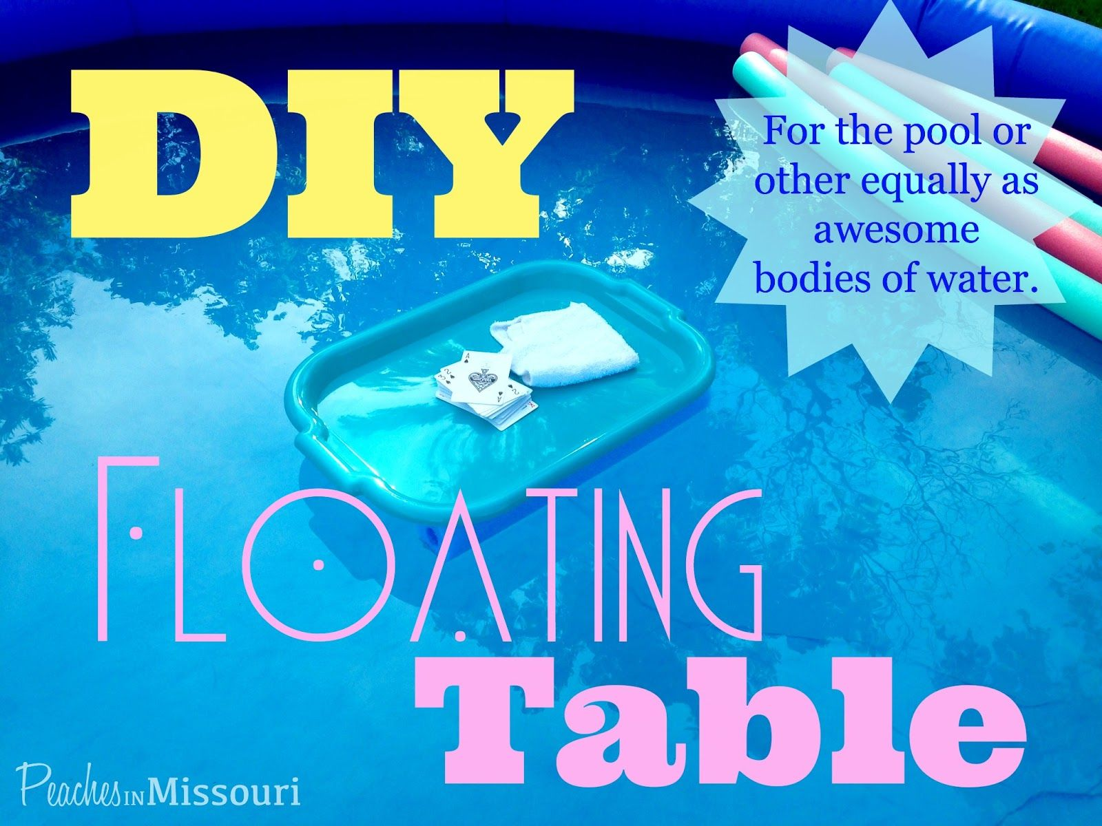 Diy Floating Table For The Pool Pool Float Storage Diy Swimming