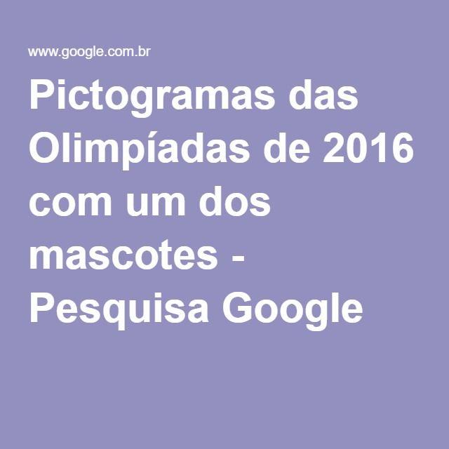 Pictogramas das Olimpíadas de 2016 com um dos mascotes - Pesquisa Google