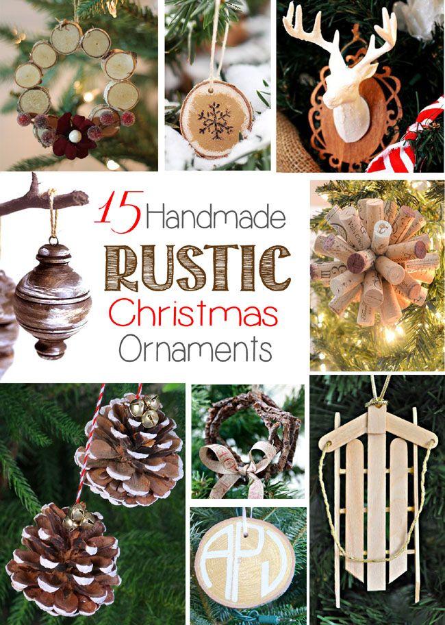 Remodelando La Casa 15 Handmade Rustic Christmas Ornaments Christmas Ornaments Rustic Christmas Tree Christmas Diy