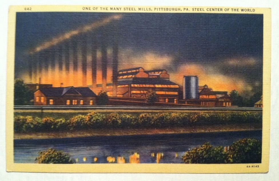 1936 Linen Postard One Of The Many Steel Mills Pittsburgh Pa Ct Art Colortone Steel Mill Pittsburgh Ohio