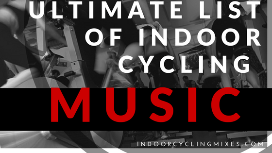 Playlist Top Indoor Cycling of 2016 Top Indoor Cycling Songs of 2015