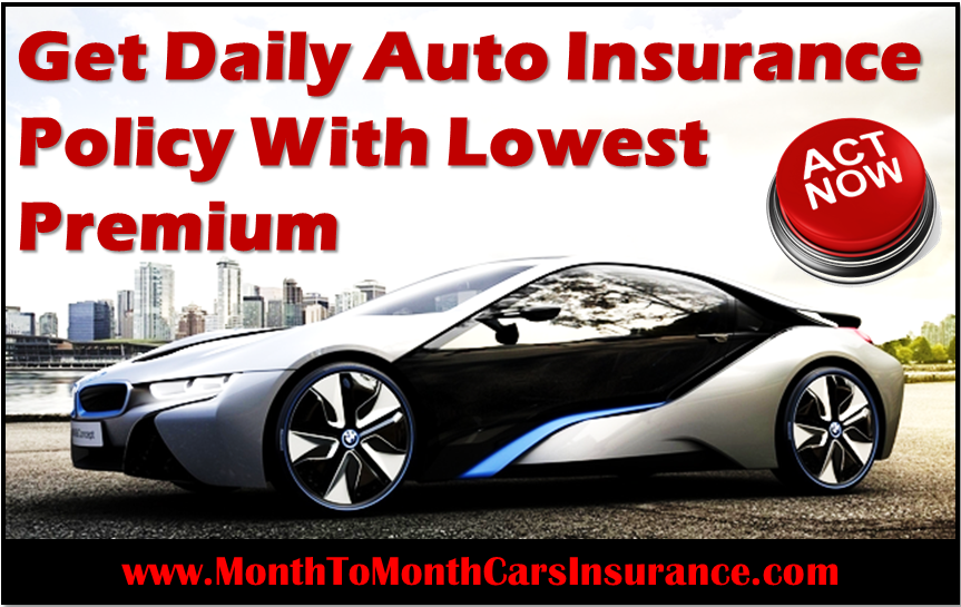 Daily Auto Insurance Quotes Get Instant Daily Car Insurance