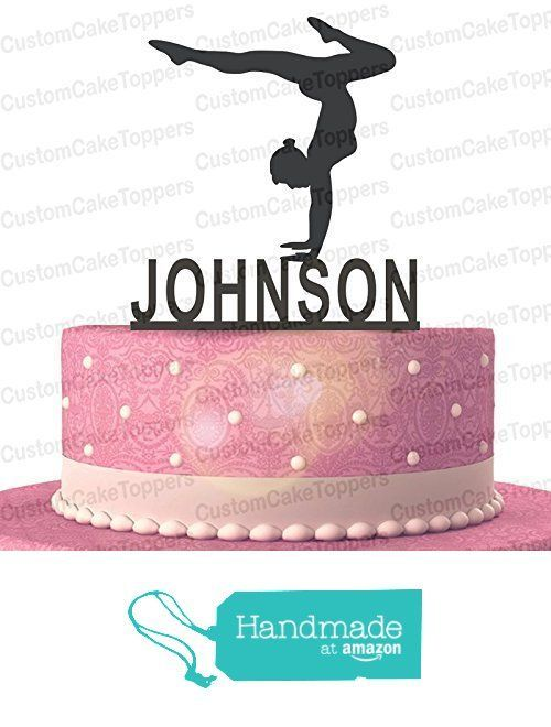 603c98c0e34b9 Gymnastics Wood/Acrylic Cake Topper Custom Personalized With Your ...