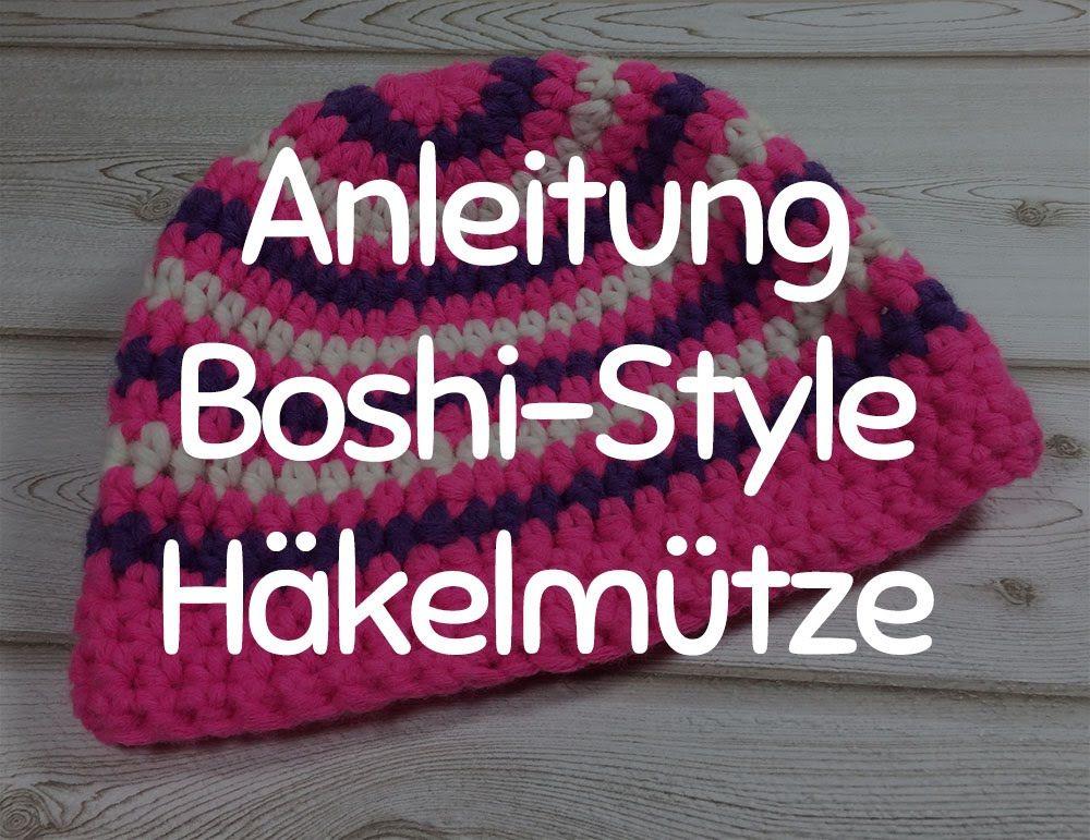 Anleitung: Stylische Häkelmütze im Boshi-Style - Mütze Häkeln für ...