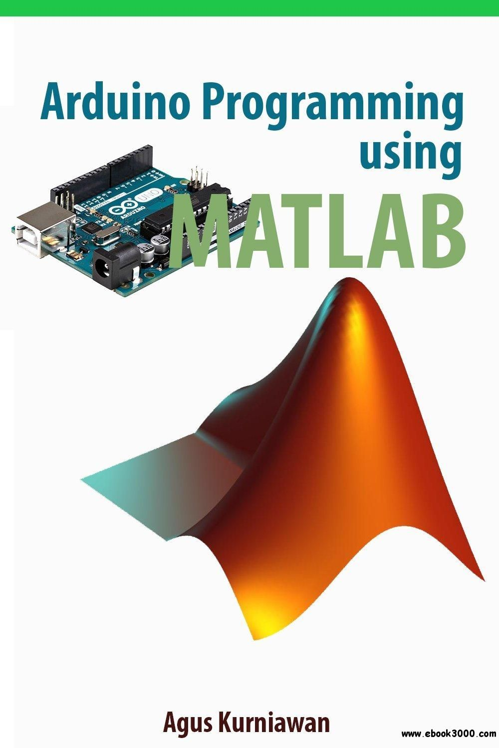 Arduino Programming using MATLAB - Free eBooks Download