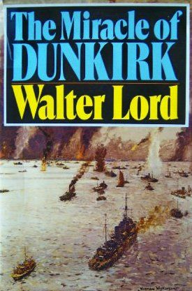 The Miracle of Dunkirk by Walter Lord https://www.amazon.com/dp/0670286303/ref=cm_sw_r_pi_dp_x_kB5izbBN261AH
