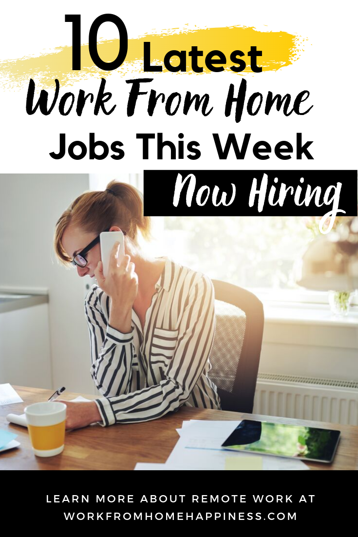 10 Awesome Work From Home Jobs Hiring This Week Apply Now Work