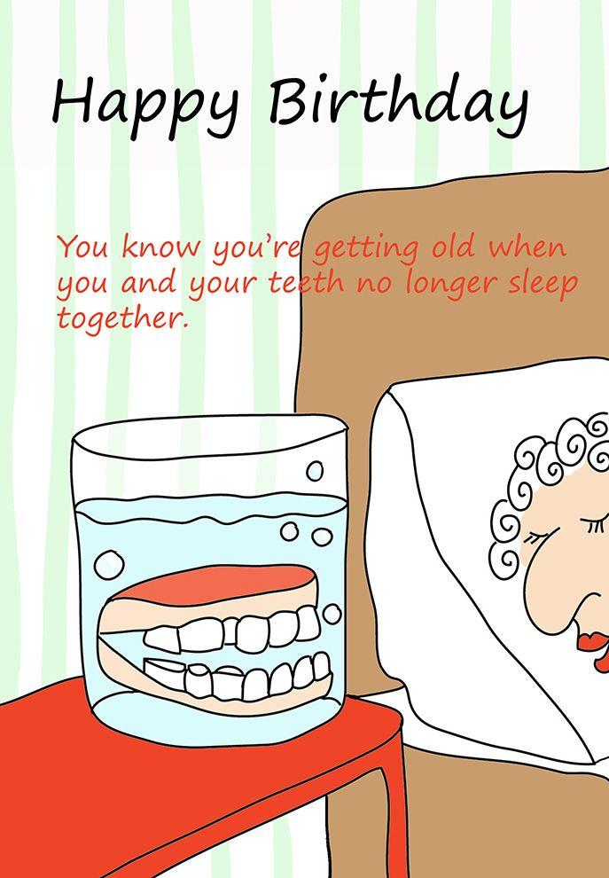 Happy birthday card teeth in glas beautiful or funny postcards funny printable birthday cards for middle aged old young kids all kinds of birthdays bookmarktalkfo Gallery