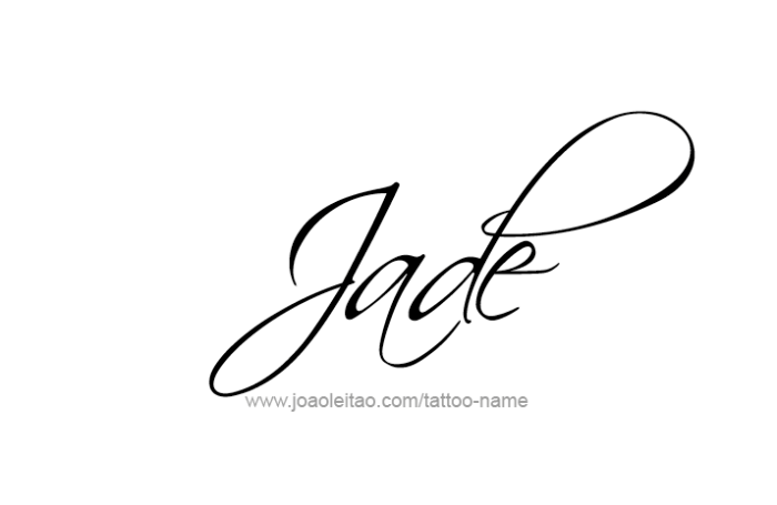 Jade Name Tattoo Designs Name Tattoos Name Tattoo Designs Baby Name Tattoos