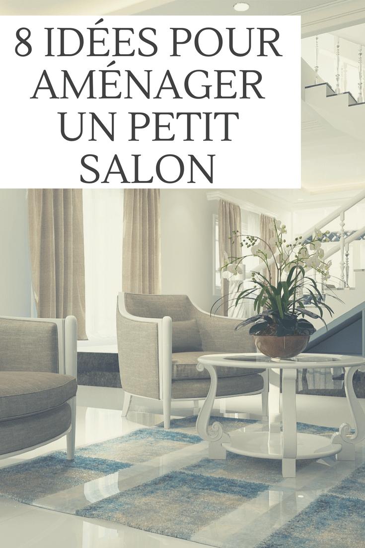 8 Idees Pour Amenager Parfaitement Un Petit Salon Avec Images