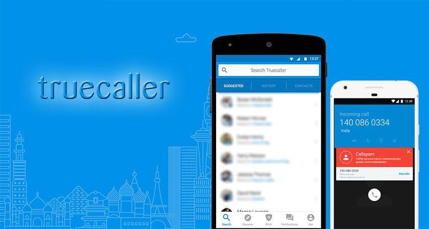 Truecaller is a Swedish developed identification app. Ever