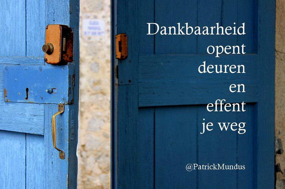 #Dankbaarheid opent #deuren en effent je weg...