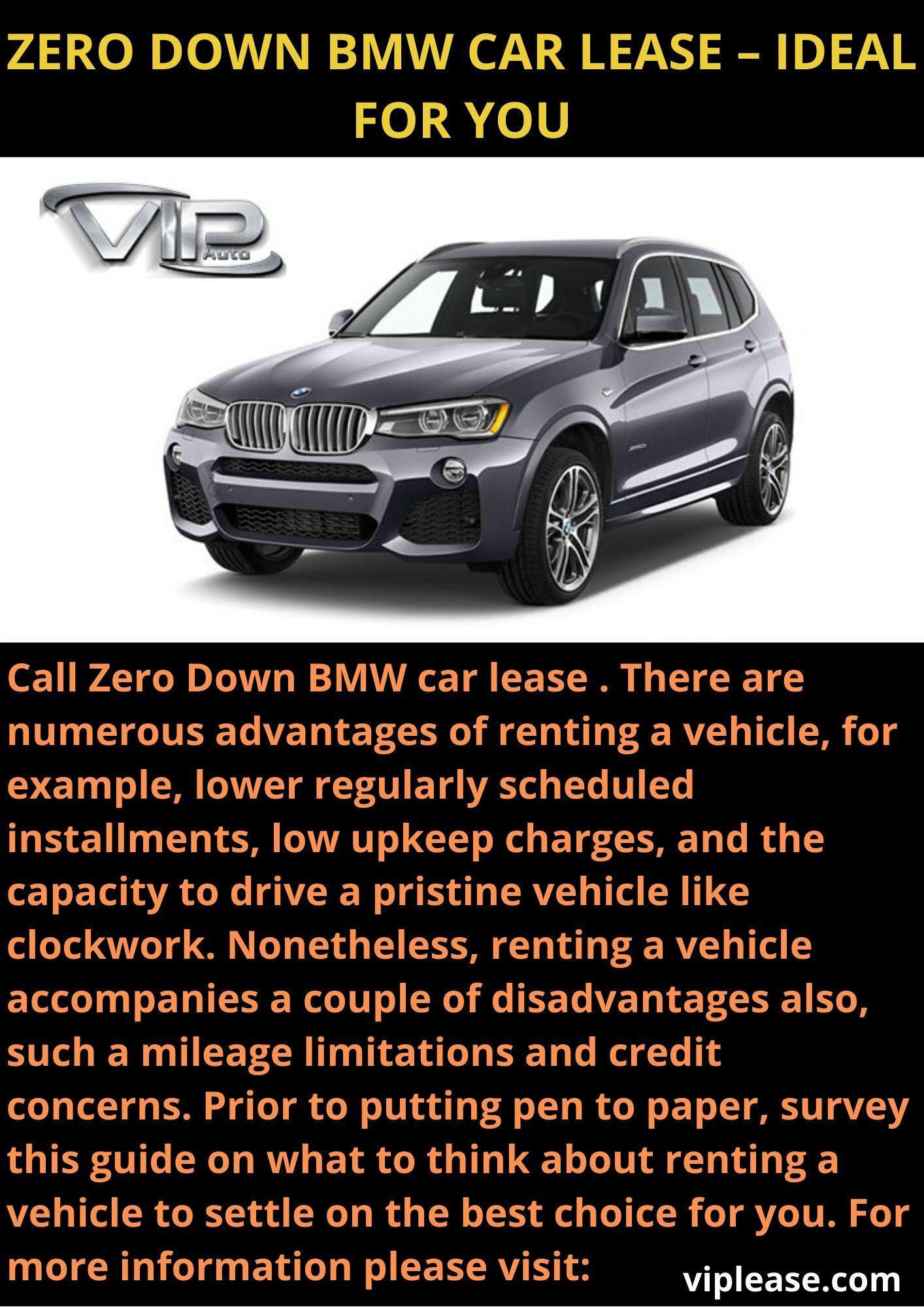 Zero Down Bmw Car Lease Ideal For You Car Lease Bmw Car Lease