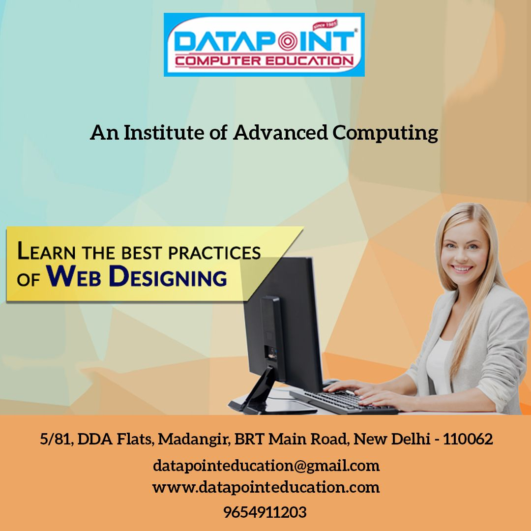 Learn Webdesigning From Industry Experts Give A Boost To Your Career At Data Point Institute Walk Web Design Computer Education Paying Guest