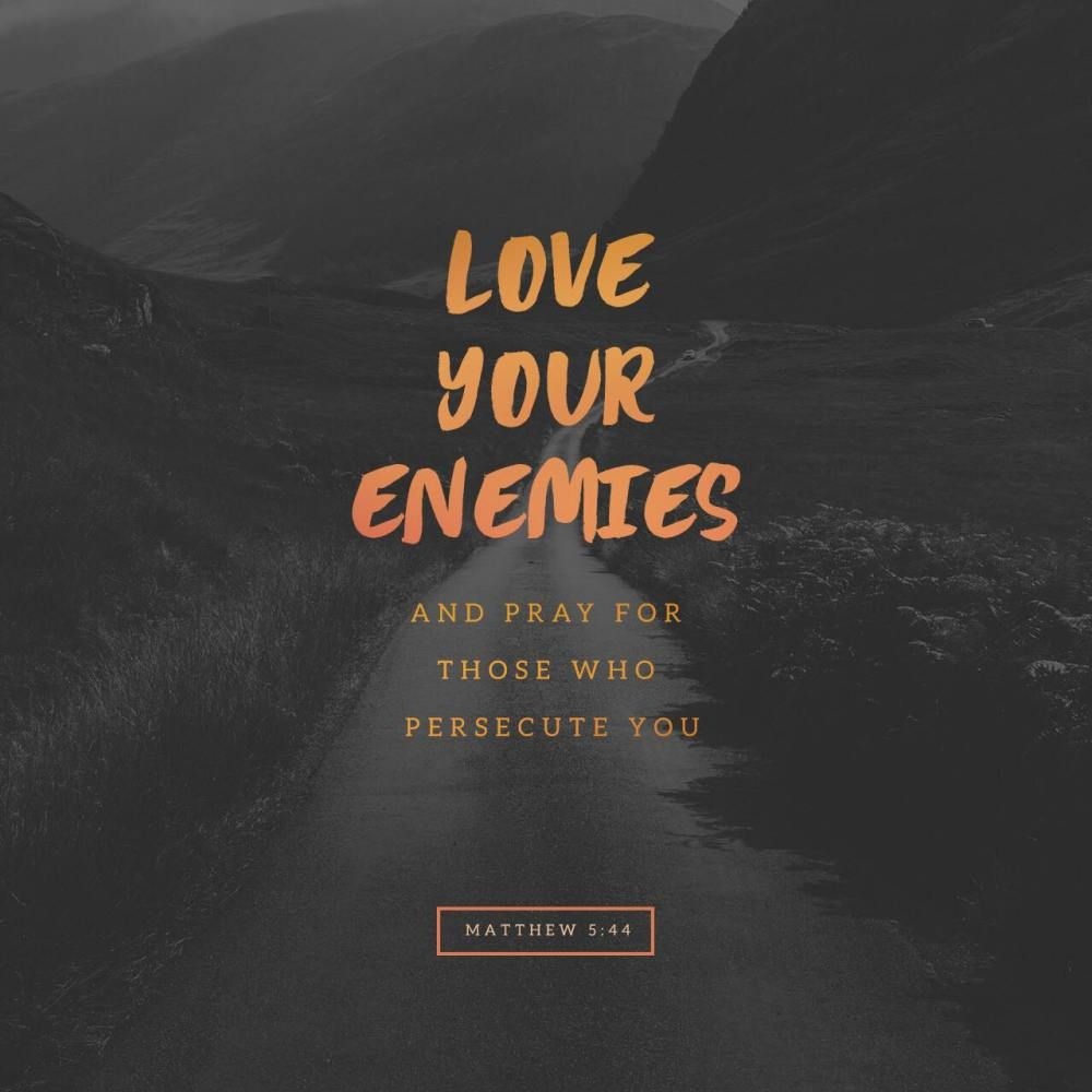 What The Bible Says About Love Your Enemies