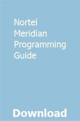 Nortel Meridian Programming Guide | pugbouroura | Case ih