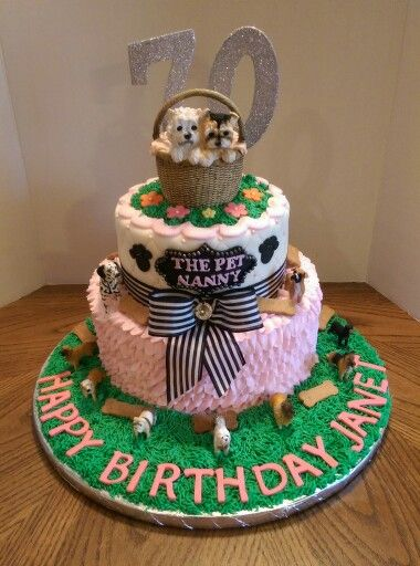 Birthday cake for a dog groomerpet nanny CAKES I MADE Pinterest