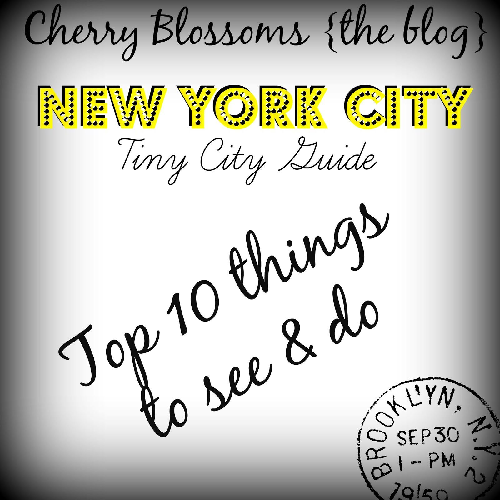 Tiny City Guide-Top 10 THINGS TO DO and SEE in New York City