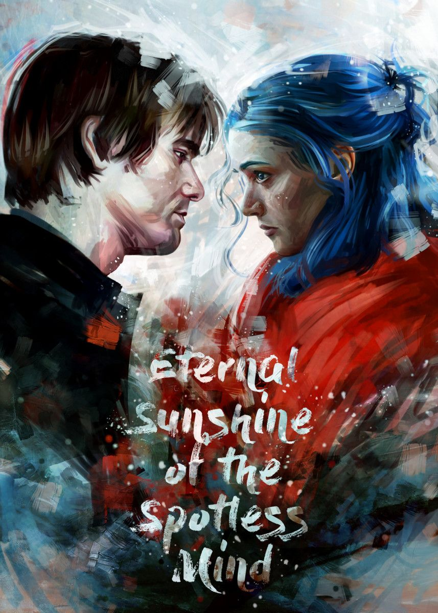 Eternal Sunshine Poster Art Print By Dmitry Belov Displate Eternal Sunshine Of The Spotless Mind Eternal Sunshine Clementine Eternal Sunshine