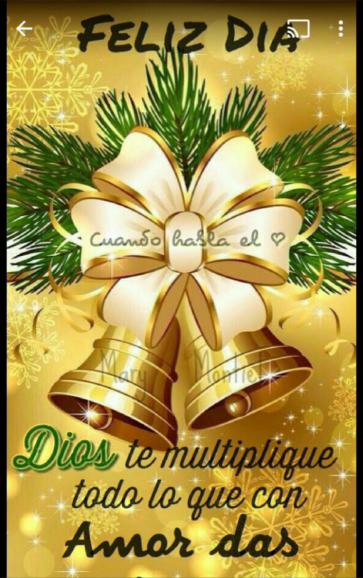 Pin De Marta Sanchez En Navidad Saludos De Buenos Dias Hola Buenos Dias Frases Mensaje De Feliz Dia