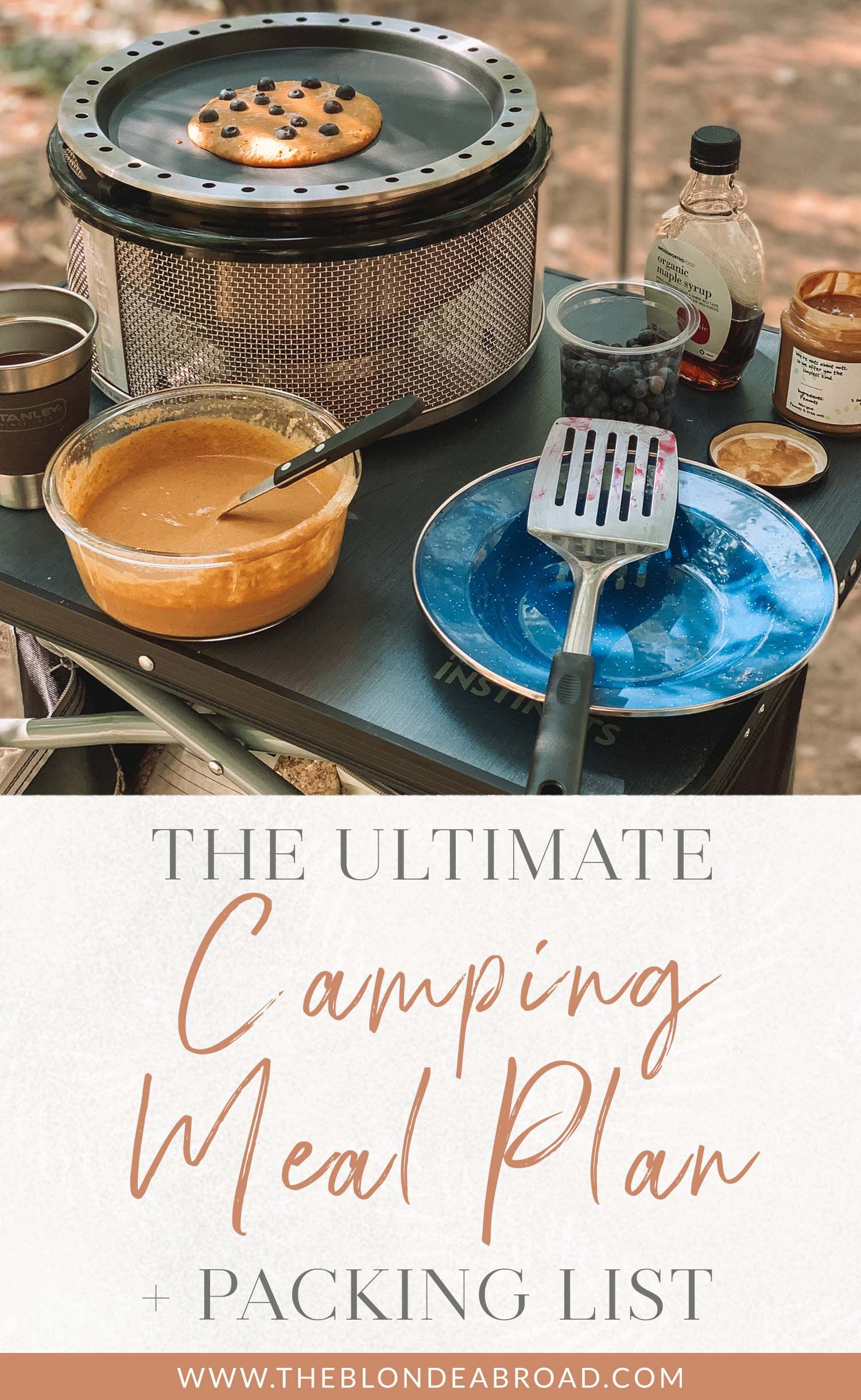 The Ultimate Camping Meal Plan Packing List The Blonde