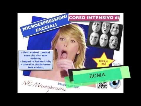 Corso di Microespressioni - 18 - 19 - 20 ottobre 2013  Un nuovo modo di osservare la realtà!!!