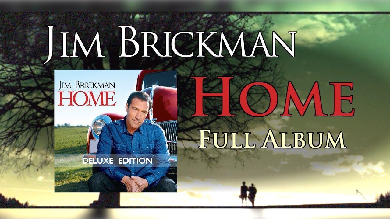 Jim Brickman Home Full Album In 2020 New Age Music Music Radio Album