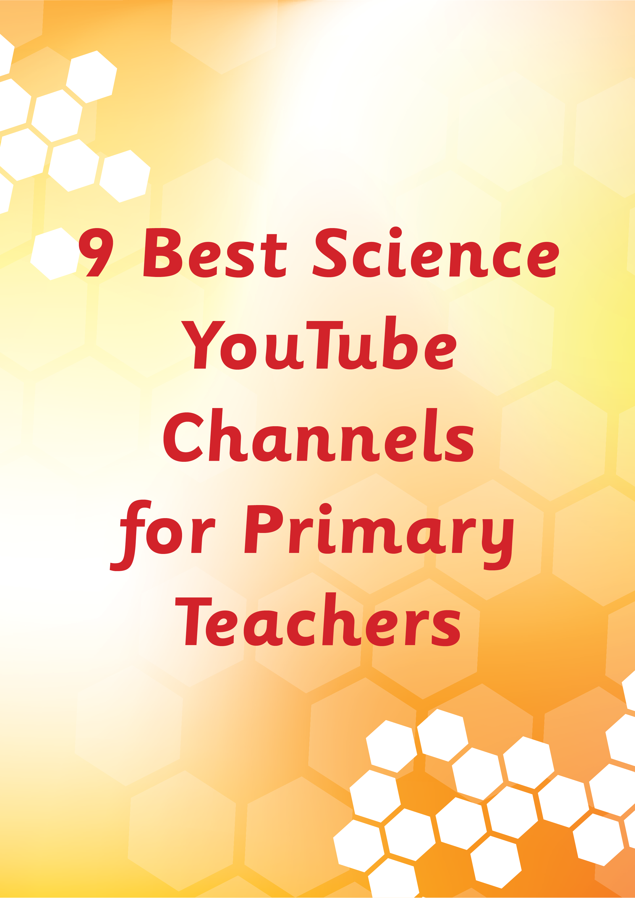 9 Best Science Youtube Channels For Primary Teachers