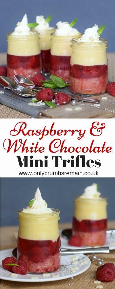 Raspberry & White Chocolate Mini Trifles | Dessert for ...