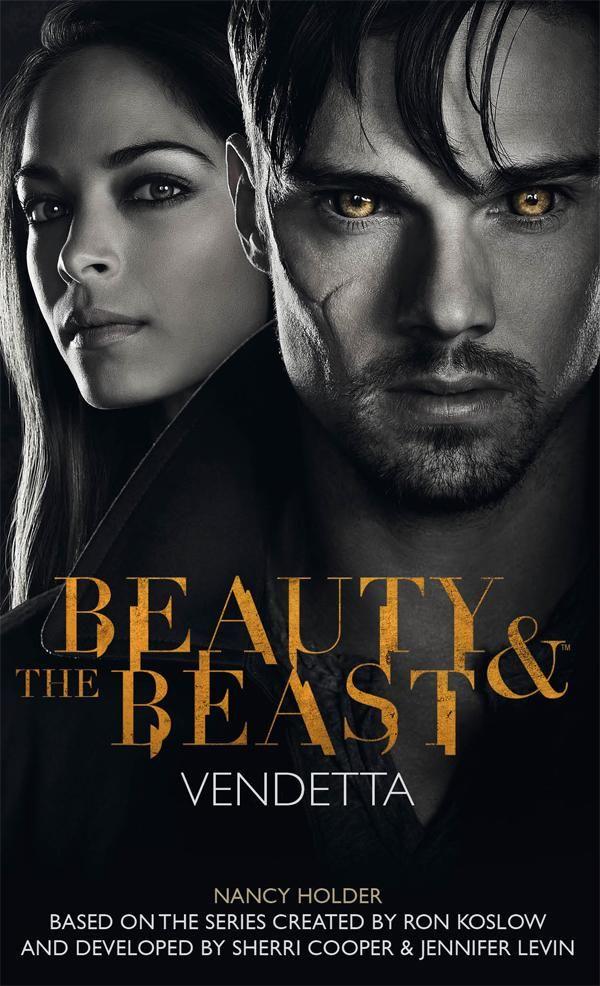 Beauty And The Beast Vendetta Series E Filmes Shows E Cw Series