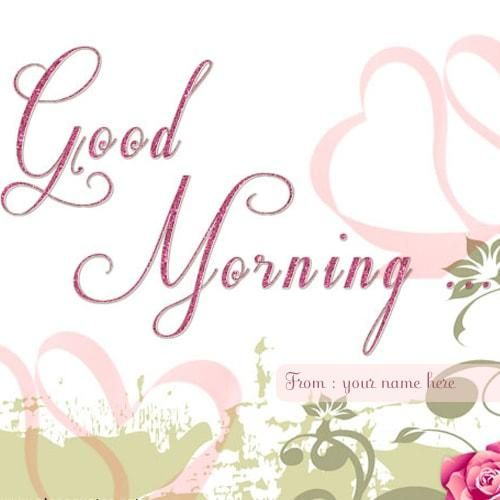 Lover Name On Cute Good Morning Wishes Images Good Morning Wishes