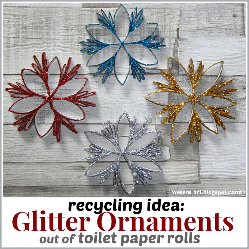 GlitterOrnaments wesens-art.blogspot.com #toiletpaperrolldecor