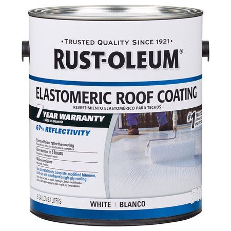 Rust Oleum 301904 7 Year Elastomeric Roof Coating White Gal Elastomeric Roof Coating Roof Coating Rustoleum