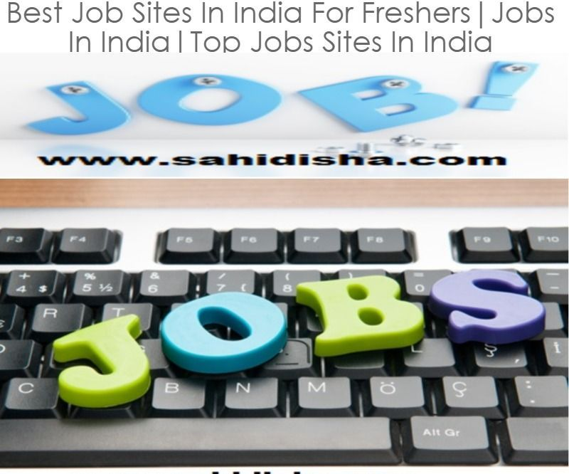 Best Job Sites in India for Freshers India