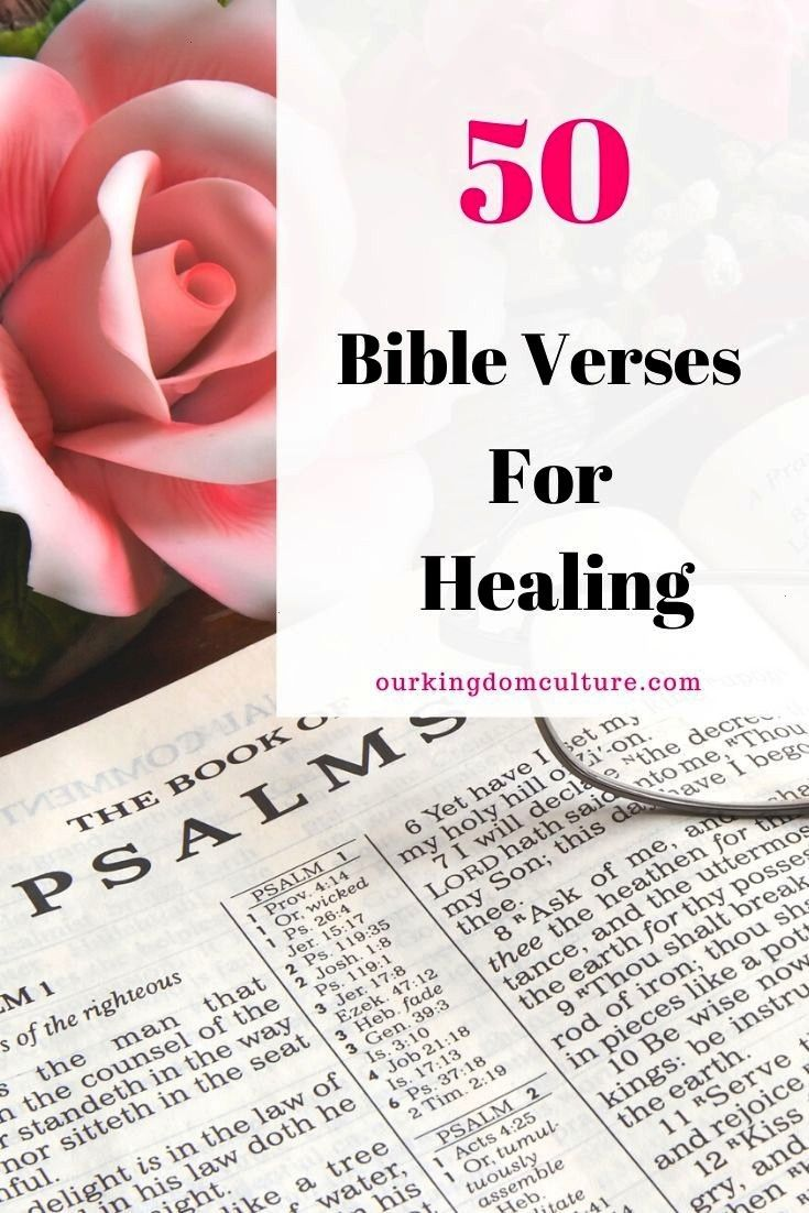 Bible Verses You Need for Healing and Strength  Our Kingdom Culture These Bible verses for healing will encourage you and they will remind you of all the promises of God...