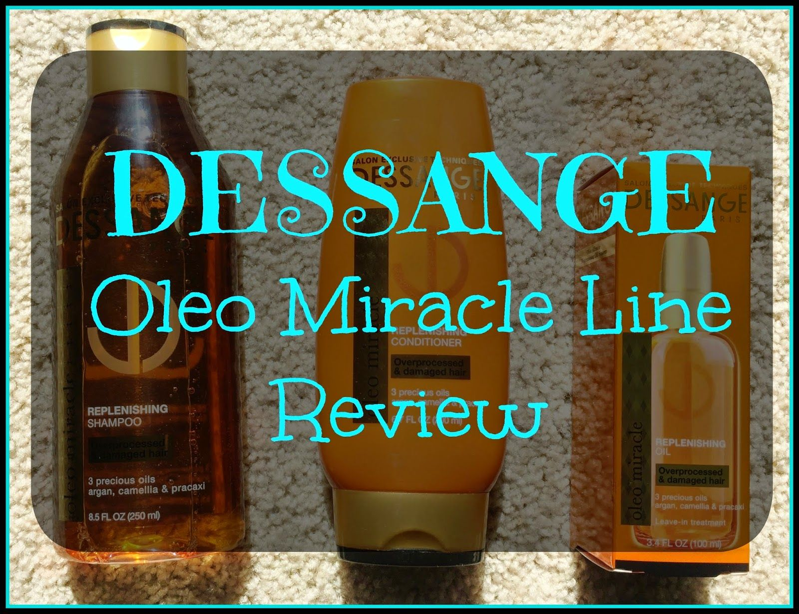 Kimberly's Chronicle: REVIEW | Dessange Oleo Miracle Hair Line for Damaged Hair