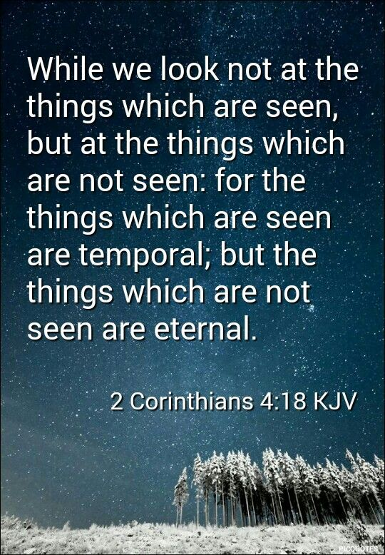 2 Corinthians 417 18 Kjv For Our Light Affliction Which Is But