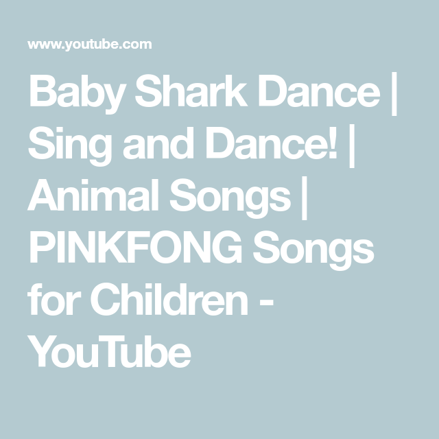 baby shark dance sing and dance animal songs pinkfong songs for children youtube