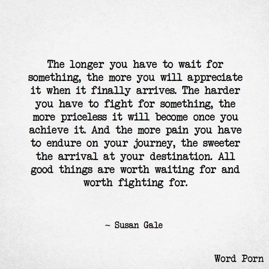 waiting for the best things in life quotes
