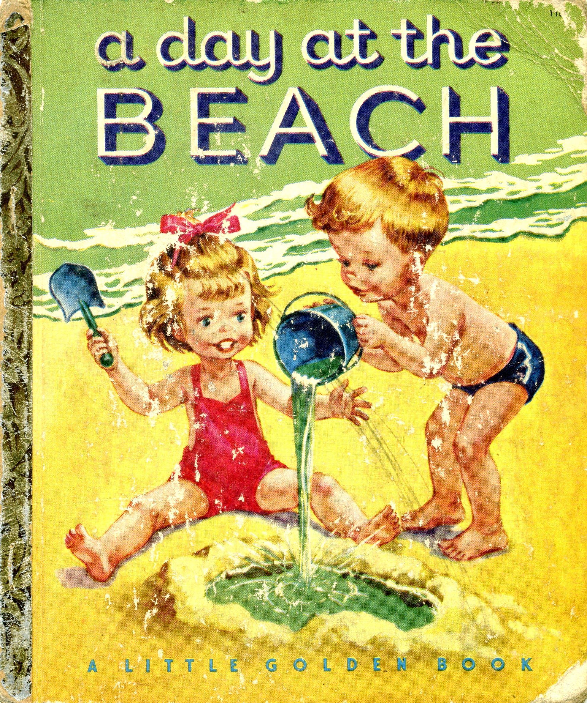 Little Golden Book A Day At The Beach 1951 Little Golden Books Classic Childrens Books Childrens Books Illustrations