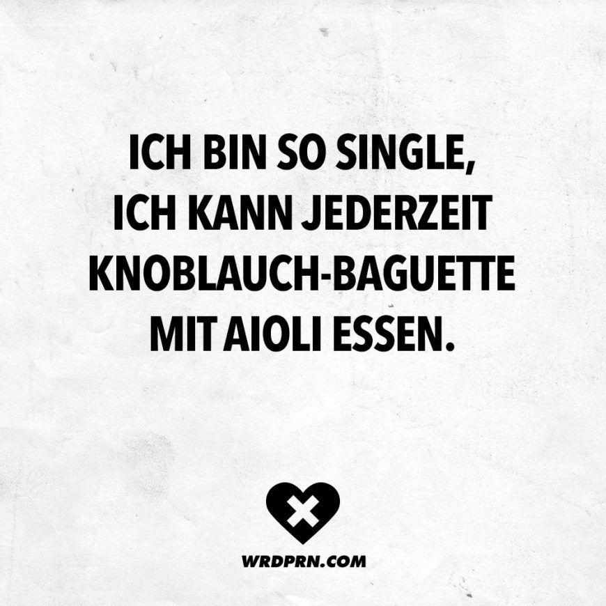 Ich bin so single, ich kann jederzeit Knoblauch Baguette mit Aioli