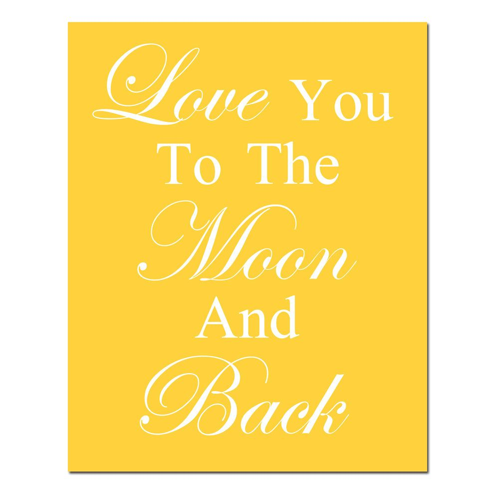 Love You To The Moon And Back - 11x14 Quote Print - Modern Nursery ...
