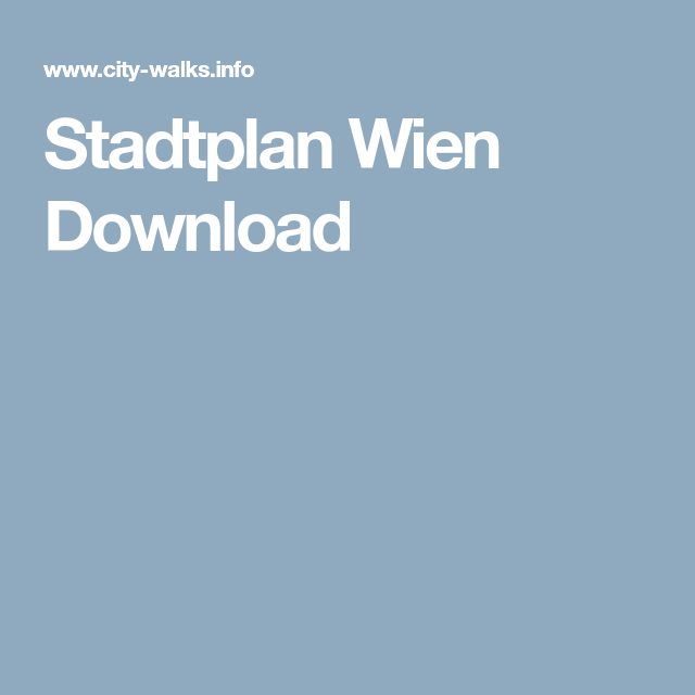 Stadtplan Wien Download Wien City