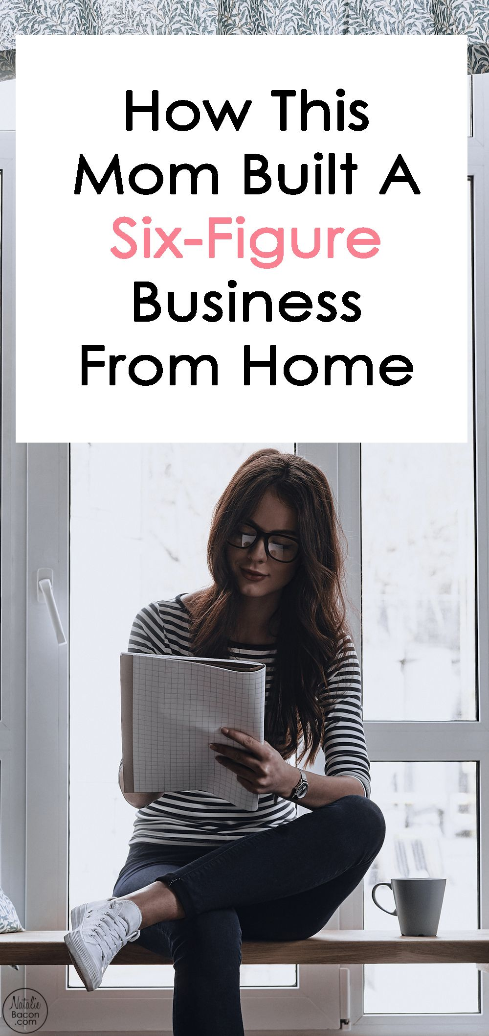 How This Mom Created A Six Figure Freelance Writing Business By Natalie Bacon