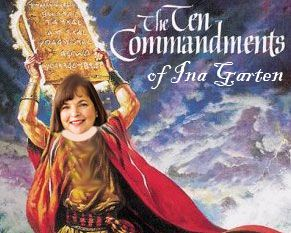 Ina Garten S 10 Commandments