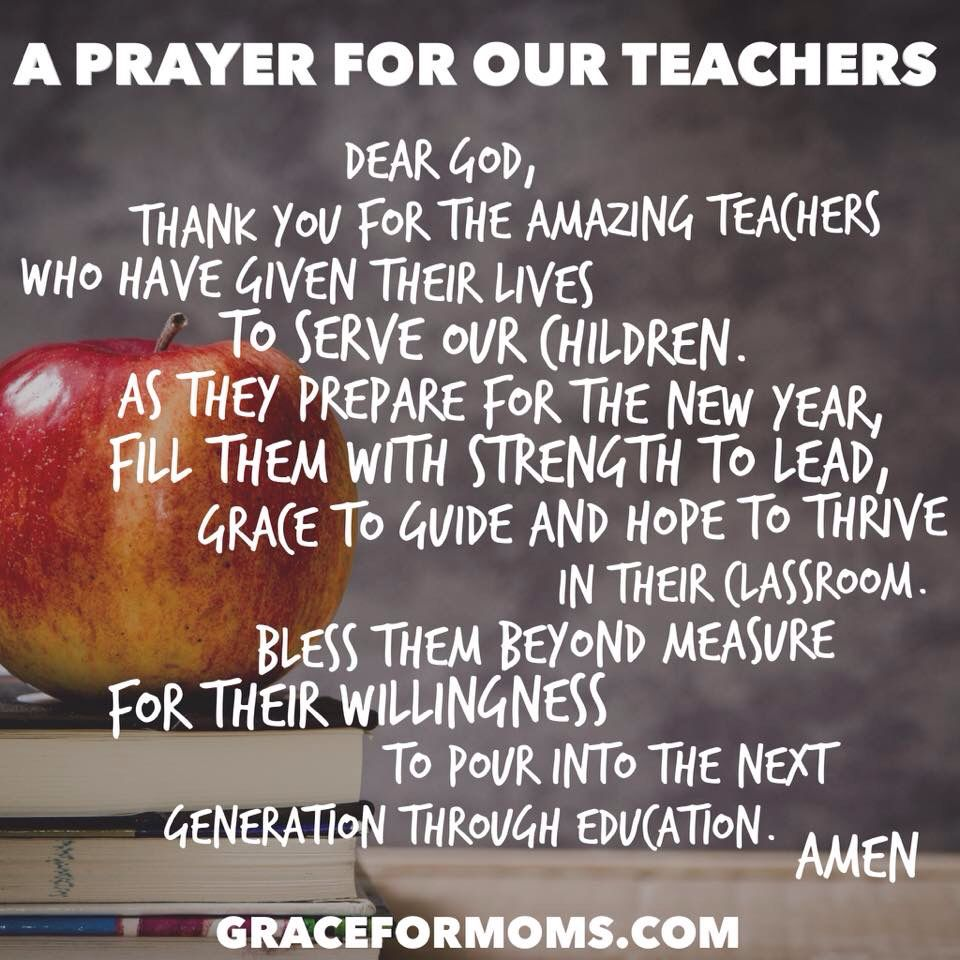 A Prayer For Our Teachers Teacher Prayer School Prayer Back To School Prayer