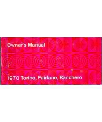 1970 Ford Torino Fairlane Ranchero Owners Manual User Guide Operator Book Fuses