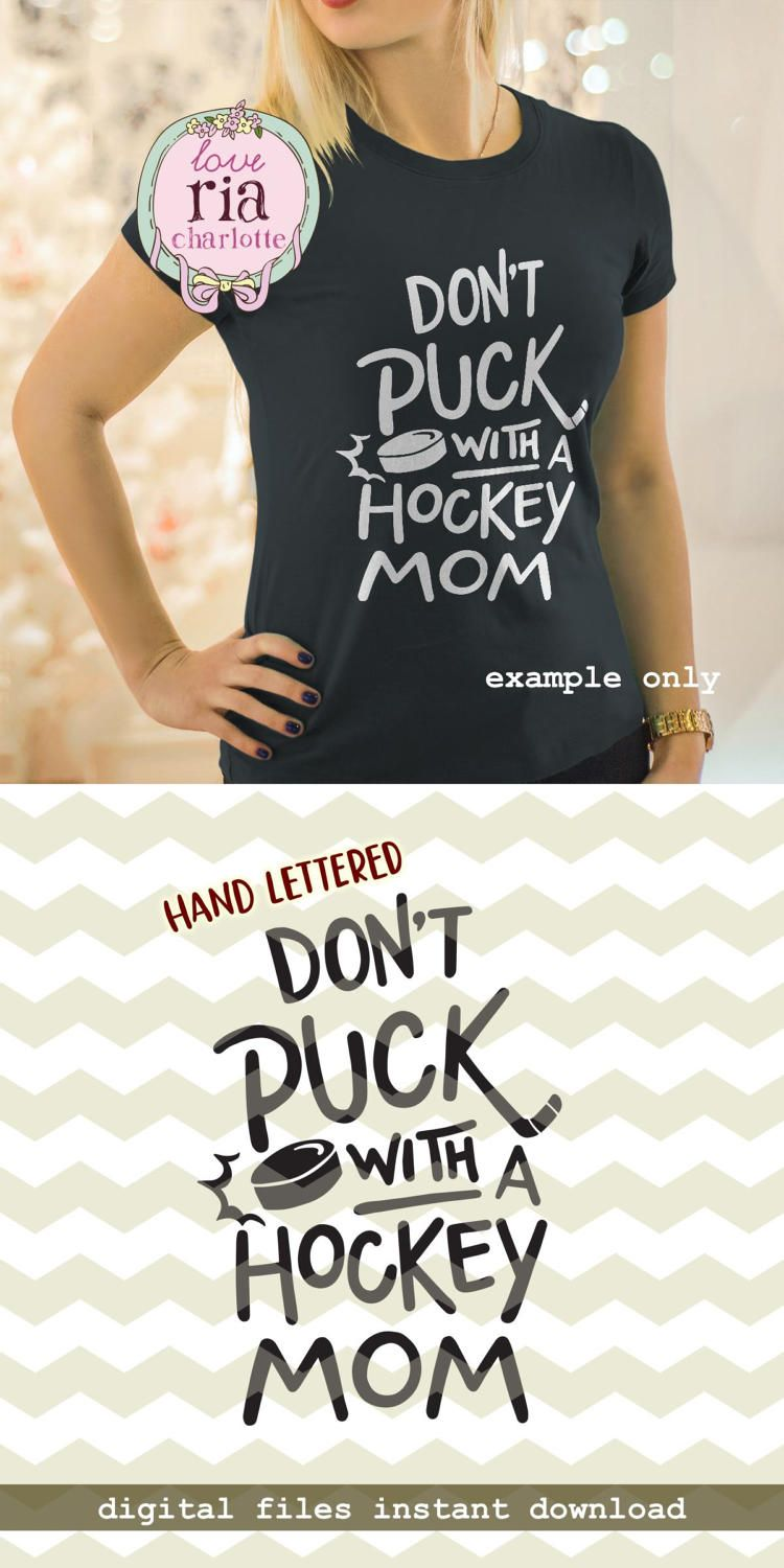 Dont Puck With A Hockey Mom Fun Funny Quirky Sport Mom Etsy Hockey Mom Quote Hockey Mom Hockey Mom Humor