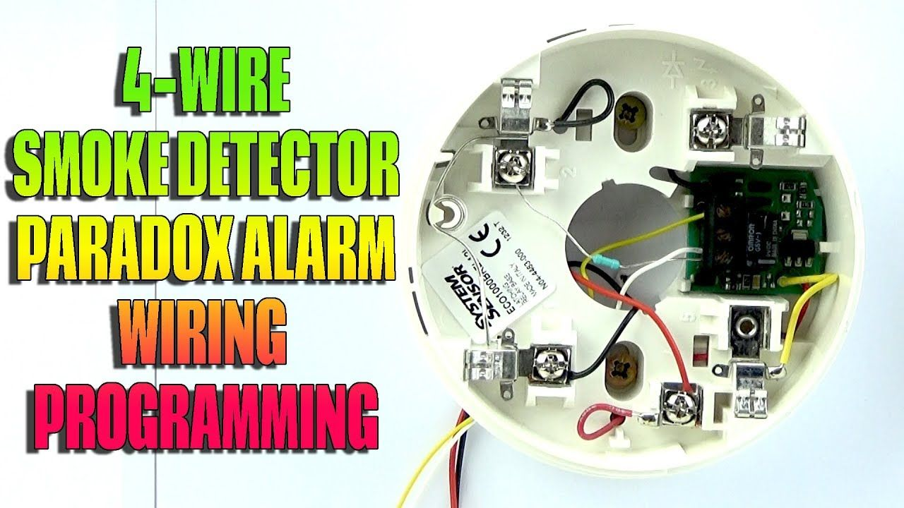 Four Wire Smoke Detector Wiring And Programming On Paradox Alarm Alarms Together